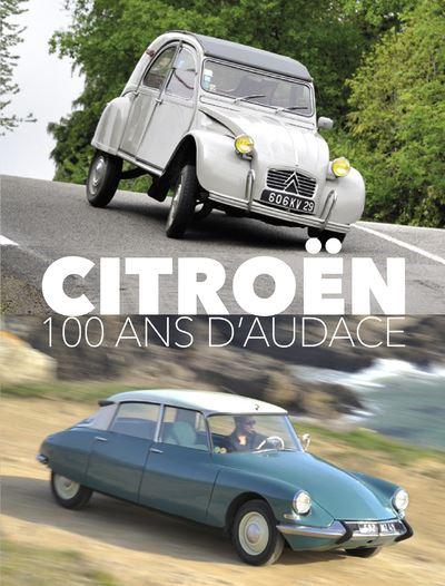 Citroën 100 ans d'audace