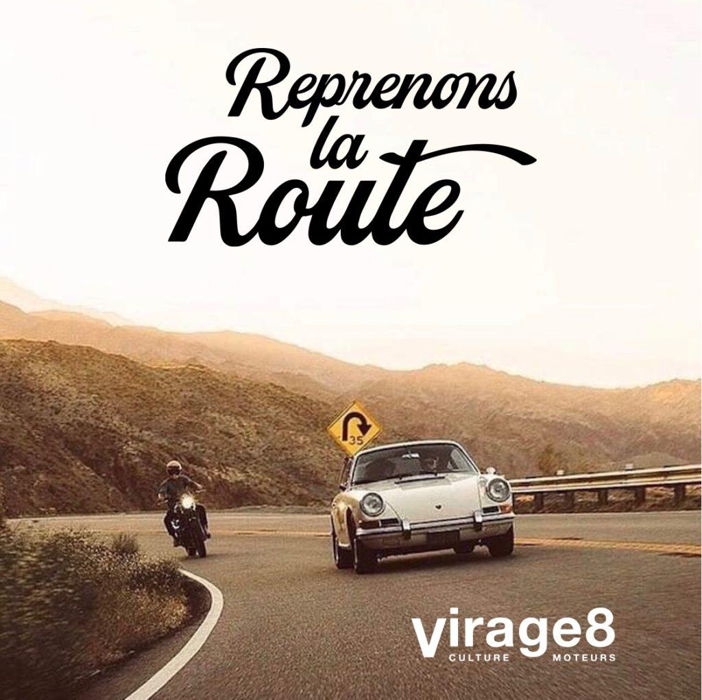 Reprenons la Route avec Virage 8